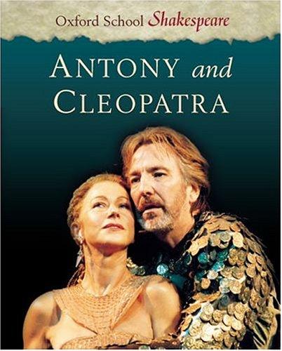 9780198319641: Antony and Cleopatra (Oxford School Shakespeare Series)