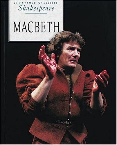 9780198319702: Macbeth (Oxford School Shakespeare Series)