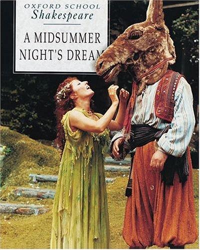 9780198319757: A Midsummer Night's Dream (Oxford School Shakespeare Series)