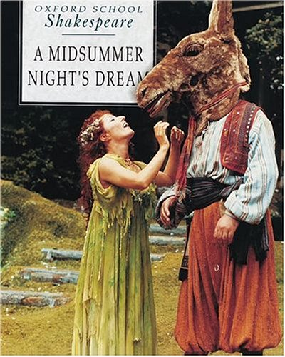 9780198319757: A Midsummer Night's Dream (Oxford School Shakespeare Series)