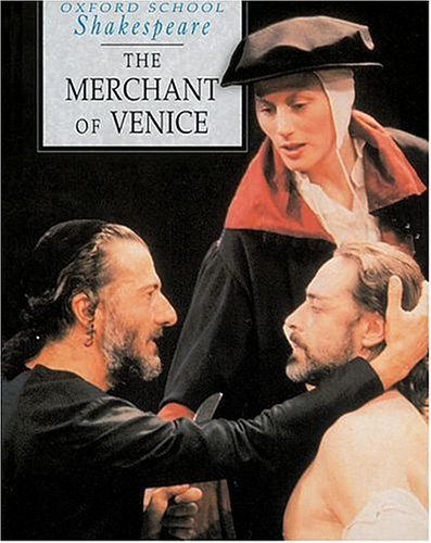 9780198319832: MERCHANT OF VENICE (Oxford School Shakespeare)