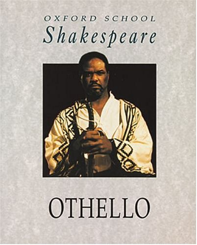 9780198319955: Othello (Oxford School Shakespeare)