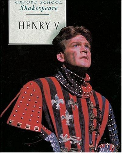 King Henry V (Oxford School Shakespeare): Shakespeare, William