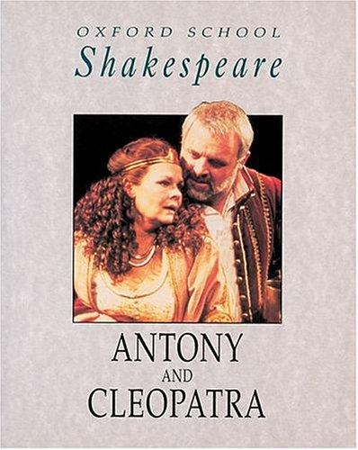 9780198320005: Antony and Cleopatra (Oxford School Shakespeare)
