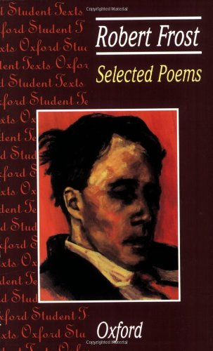 9780198320029: Selected Poems: Robert Frost (Oxford Student Texts)