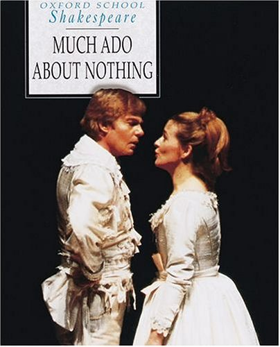 9780198320074: Much Ado About Nothing (Oxford School Shakespeare Series)