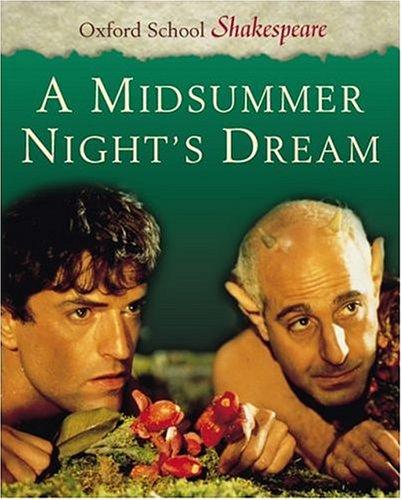 9780198320203: A Midsummer Night's Dream (Oxford School Shakespeare Series)
