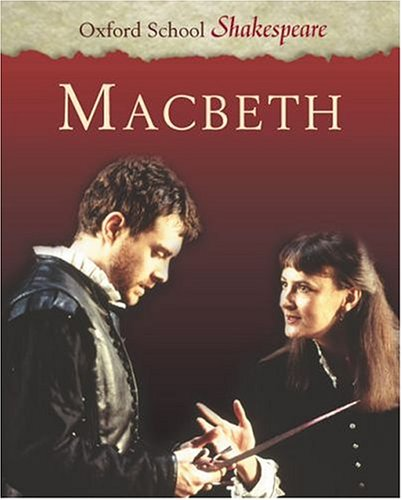 9780198320227: Macbeth (Oxford School Shakespeare Series)