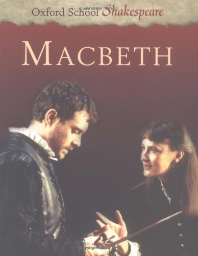9780198320234: Macbeth (Oxford School Shakespeare Series)