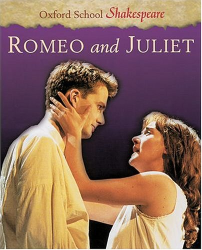 9780198320241: ROMEO AND JULIET (Oxford School Shakespeare)