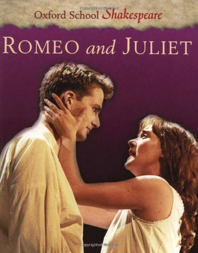 9780198320258: Romeo and Juliet (Oxford School Shakespeare)