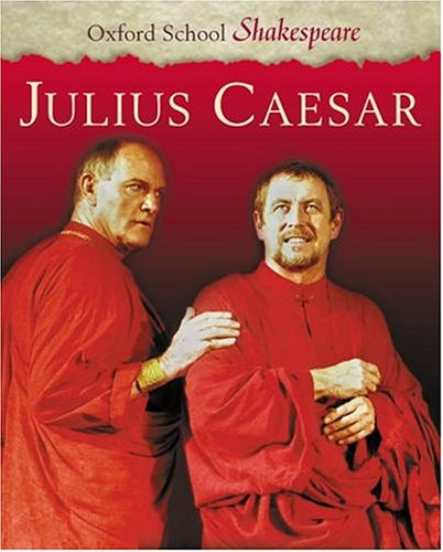 9780198320265: Julius Caesar (Oxford School Shakespeare Series)