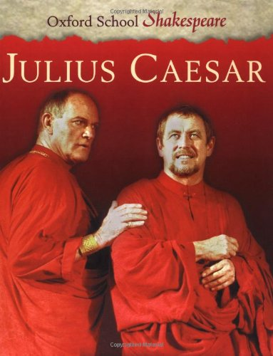 9780198320272: Julius Caesar (Oxford School Shakespeare Series)