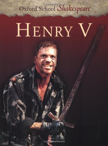 9780198320333: Henry V (Oxford School Shakespeare Series)