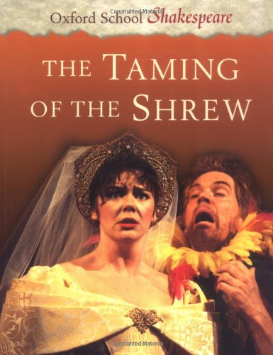 9780198320357: The Taming of the Shrew: Oxford School Shakespeare