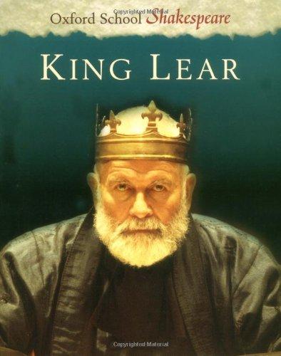 9780198320548: King Lear (Oxford School Shakespeare Series)