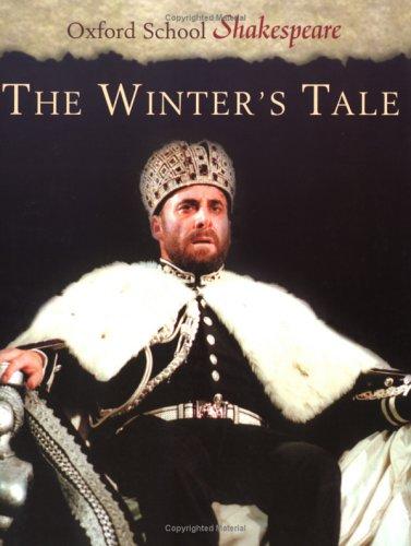 The Winter's Tale (Oxford School Shakespeare Series): William Shakespeare