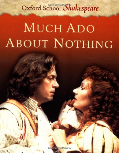 9780198320562: Much Ado About Nothing (Oxford School Shakespeare)