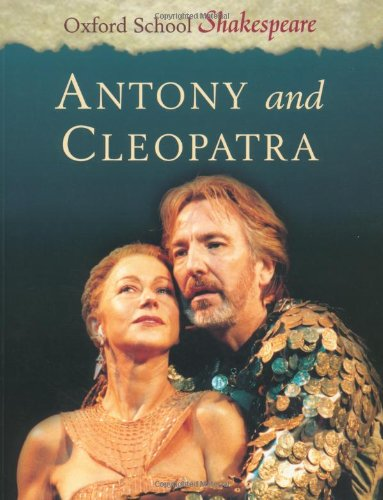 9780198320579: Antony and Cleopatra (Oxford School Shakespeare Series)