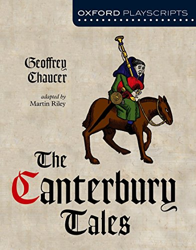 Oxford Playscripts: The Canterbury Tales (Paperback): Geoffrey Chaucer