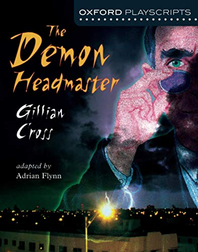 9780198320647: Oxford Playscripts: The Demon Headmaster (Oxford Modern Playscripts)