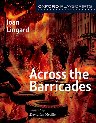 9780198320791: Oxford Playscripts: Across the Barricades (Oxford Modern Playscripts)