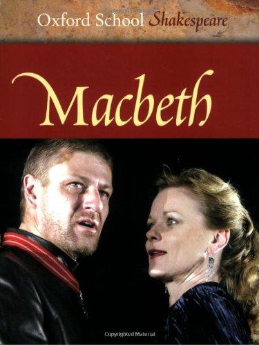 9780198321460: Macbeth (Oxford School Shakespeare Series)
