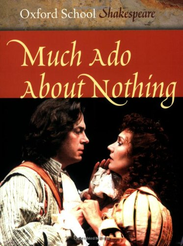 9780198321477: Much Ado About Nothing (Oxford School Shakespeare Series)