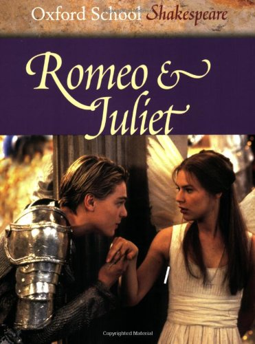 9780198321491: Romeo and Juliet (Oxford School Shakespeare)