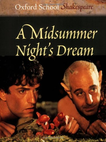 9780198321507: A Midsummer Night's Dream (Oxford School Shakespeare Series)