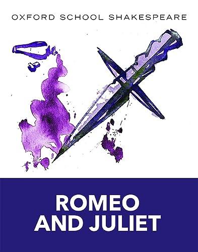 9780198321668: Oxford School Shakespeare: Romeo and Juliet: Reader. Ab 11. Schuljahr