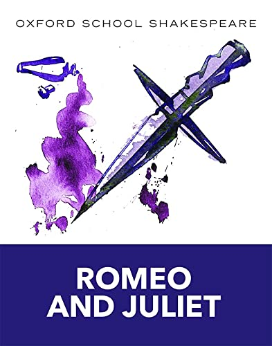 9780198321668: Romeo and Juliet: Oxford School Shakespeare (Oxford School Shakespeare Series)