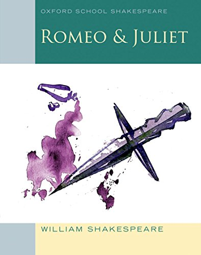 9780198321668: Oxford School Shakespeare: Romeo and Juliet