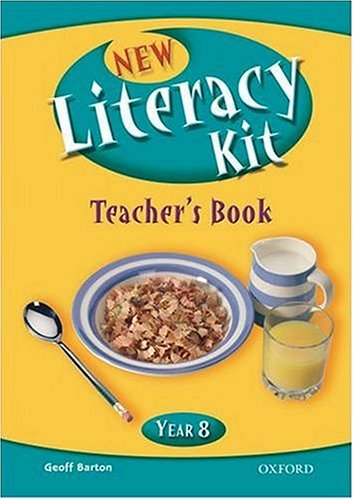 New Literacy Kit: Year 8: Teacher s Book with CD (Mixed media product): Michaela Blackledge, Geoff ...
