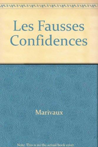 Les Fausses Confidences: Marivaux, Pierre C.