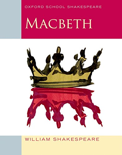 9780198324003: Macbeth: Oxford School Shakespeare (Oxford School Shakespeare Series)