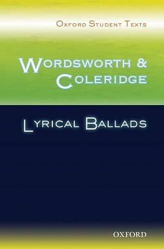 9780198325475: Oxford Student Texts: Wordsworth and Coleridge: Lyrical Ballads