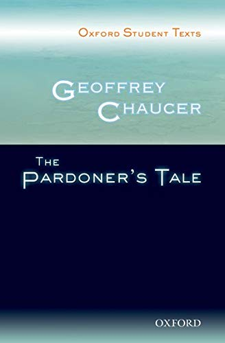 Geoffrey Chaucer: The Pardoner's Tale (Oxford Student Texts): Geoffrey Chaucer
