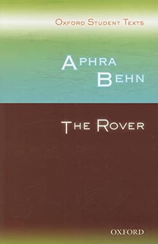 Aphra Behn: The Rover (Oxford Student Texts): Croft, Steven