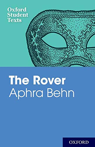 9780198325734: Aphra Behn: The Rover (Oxford Student Texts)