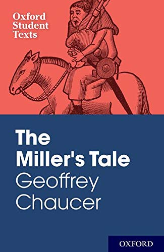 9780198325772: Oxford Student Texts: Geoffrey Chaucer: The Miller's Tale