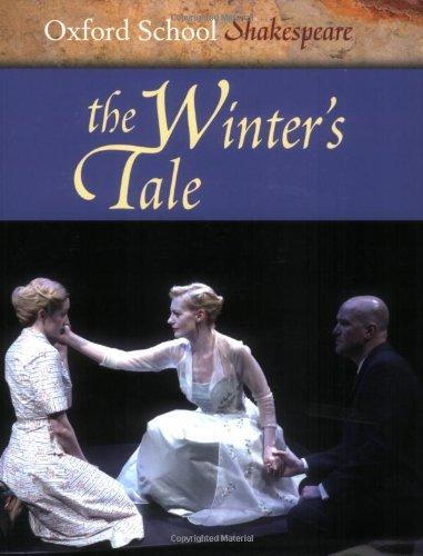 9780198325826: The Winter's Tale: Oxford School Shakespeare (Oxford School Shakespeare Series)