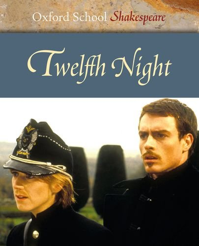 9780198325833: Twelfth Night (Oxford School Shakespeare Series)