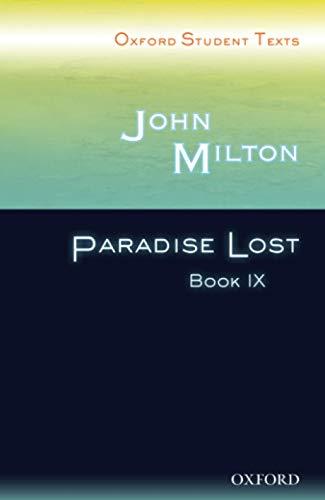 9780198326007: Oxford Student Texts: John Milton: Paradise Lost Book IX