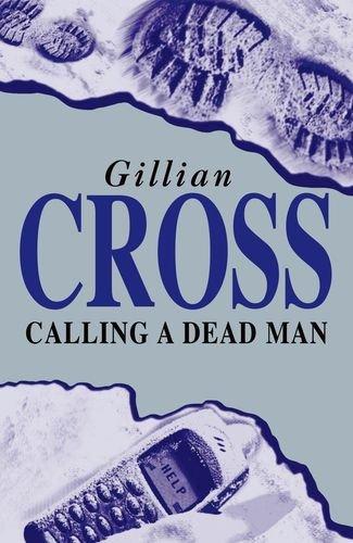 Calling a Dead Man: CROSS, Gillian