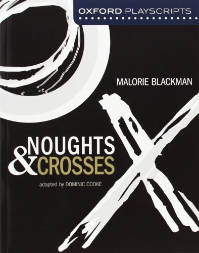 9780198326946: Noughts and Crosses: Oxford Modern Playscripts