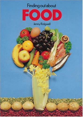 9780198327165: Finding Out About Food