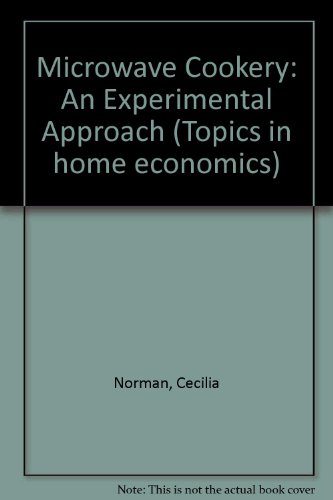 Microwave Cookery: An Experimental Approach (Topics in