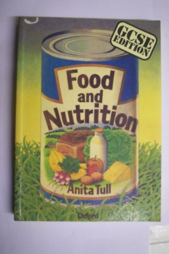 9780198327486: Food and Nutrition