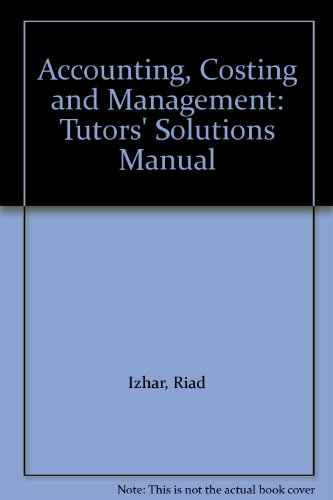 9780198327646: Accounting, Costing and Management: Tutors' Solutions Manual